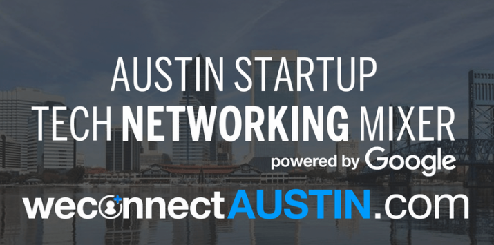 Austin Startup Tech Networking Mixer - Learn More ->