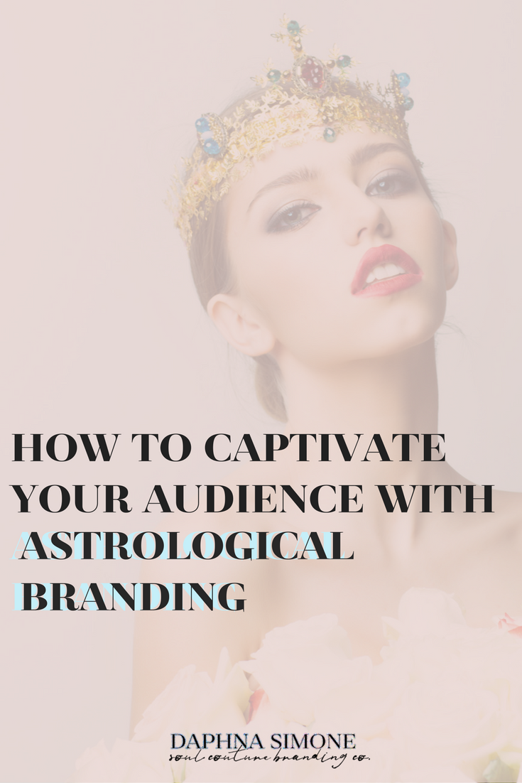 how to captivateyour audiencewith astrologicalbranding (1).png