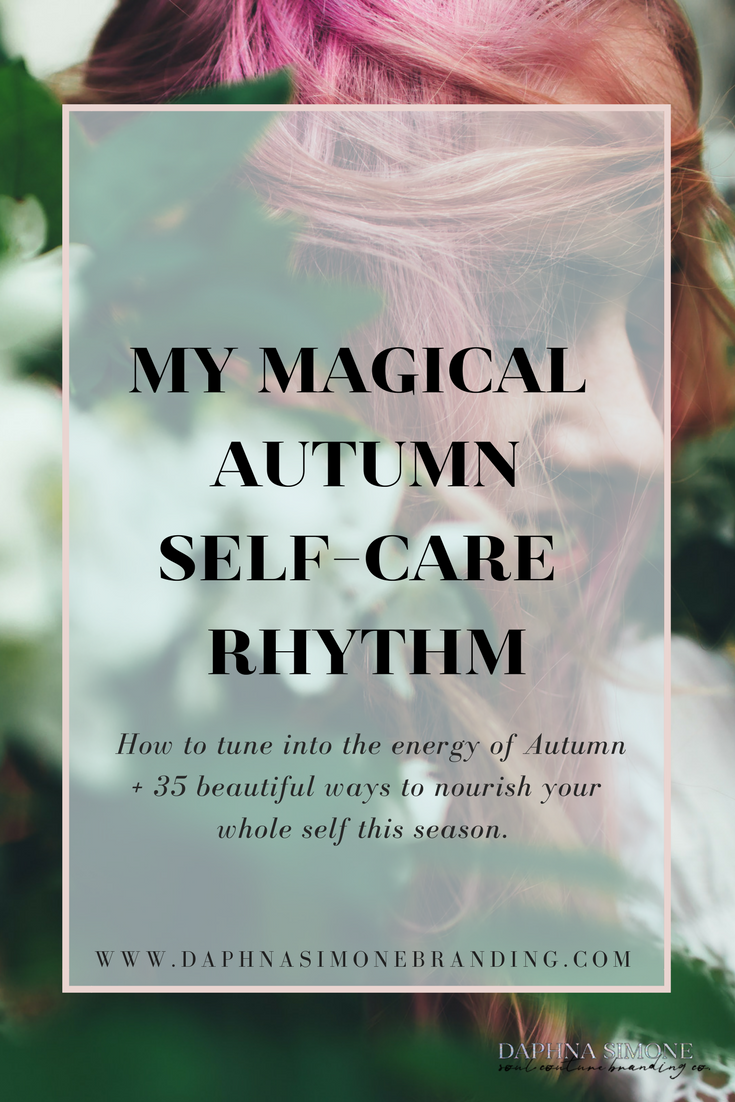 daily autumn self-care rhythm, routine, inspiration, ideas, balance, seasonal, natural, high vibe, new age, indigo, yoga, self-love, authentic, creative, astrology, conscious, whole, organic, selfcare, unique, spiritual, spirit junkie,  magical, self-care, self care, self-love, indigo, lightworker, starseed, universe, spiritual, spirit junkie, boho, balance, yoga, chakra, healing, natural, holistic, organic, pagan, wiccan, witchy, ritual, beauty, ideas, tips, lists, planner, healthy, whole, feel good, best self