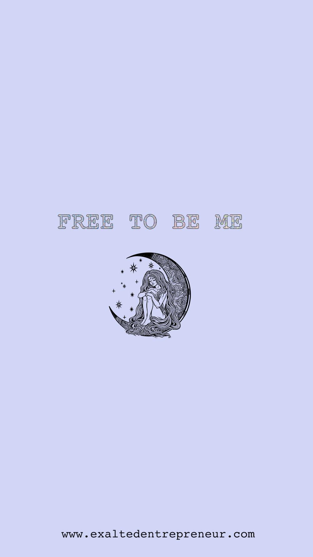 free to be me wallpaper.jpg