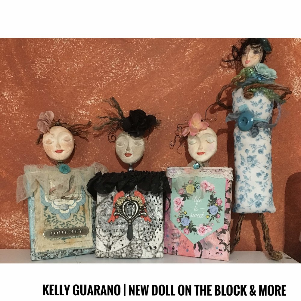 Kelly  Guarano | New Doll On The Block & More