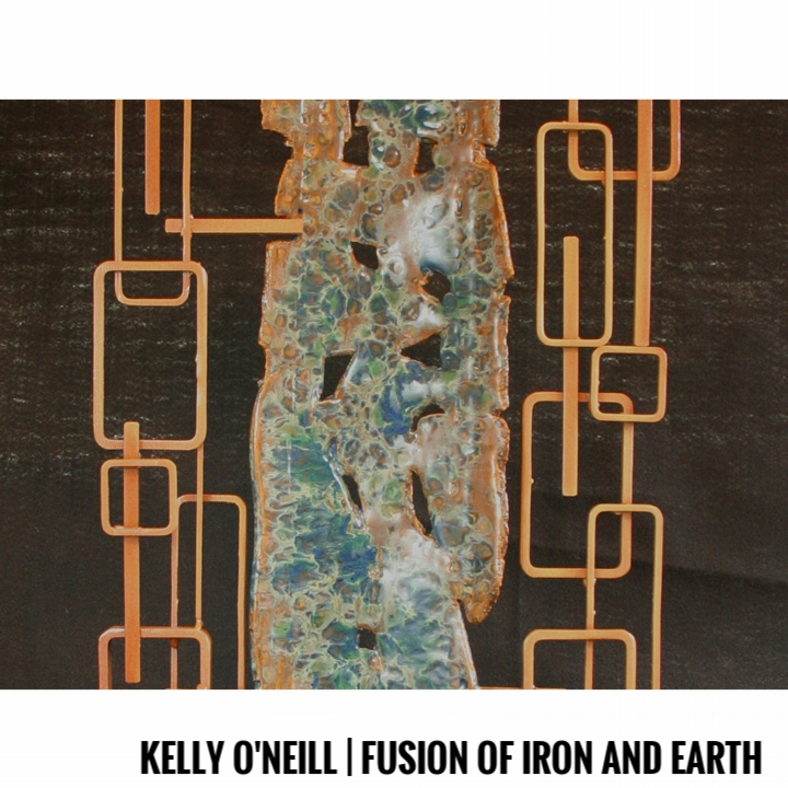 Kelly O'Neill | Fusion of Iron and Earth