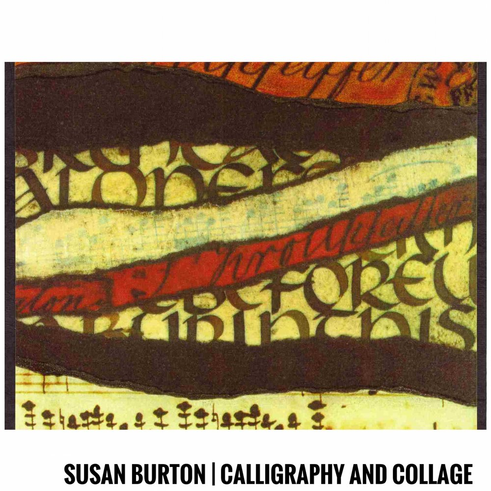 Susan Burton | Calligraphy and Collage
