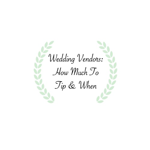 How Much To Tip Wedding Vendors.Vendor Tipping Cheat Sheet Erika Amalia Events