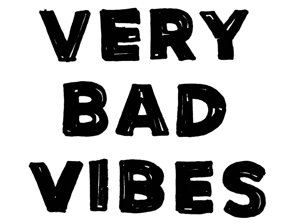 Very Bad Vibes
