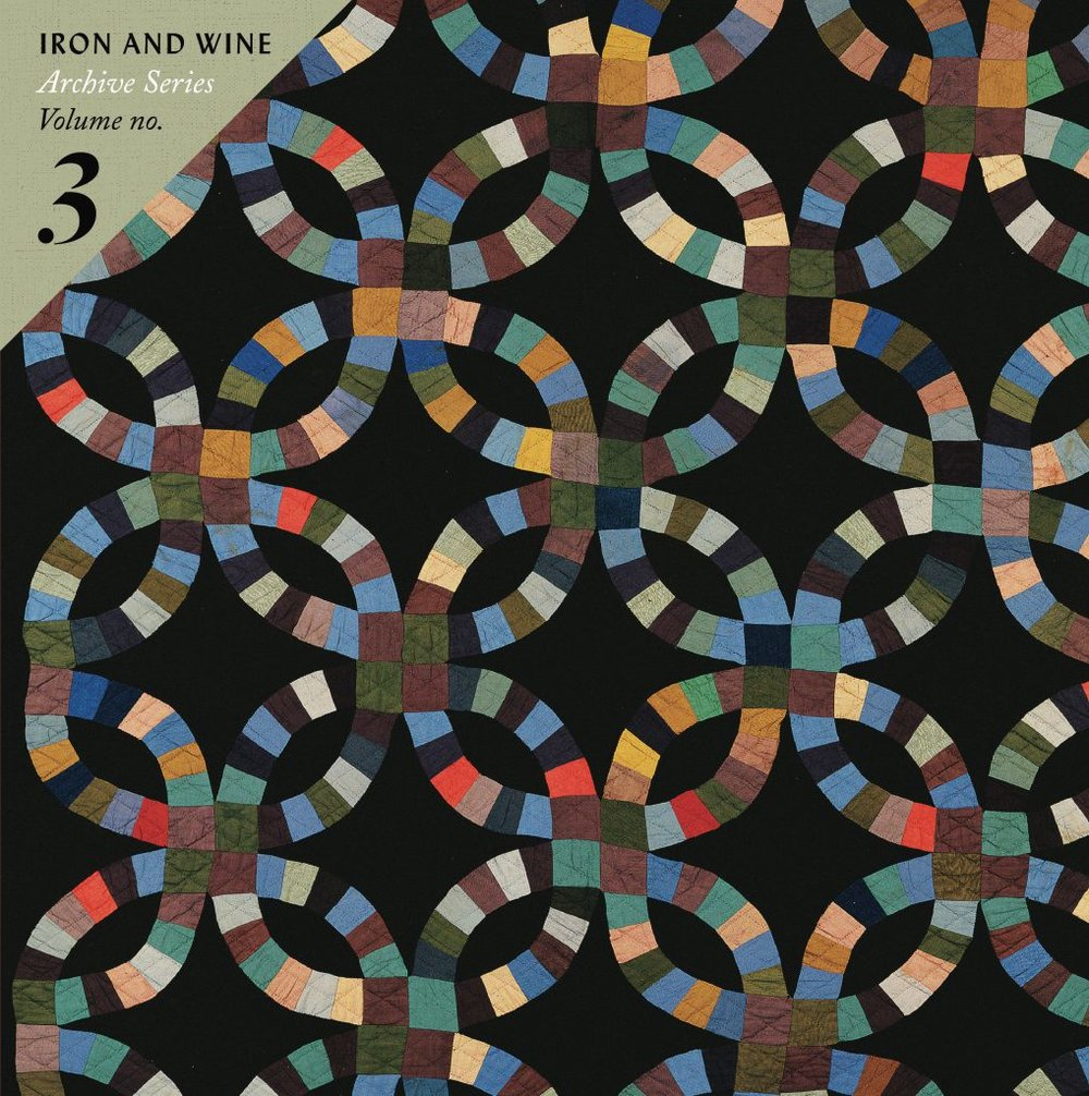 Iron and Wine - Archives Series Vol 3