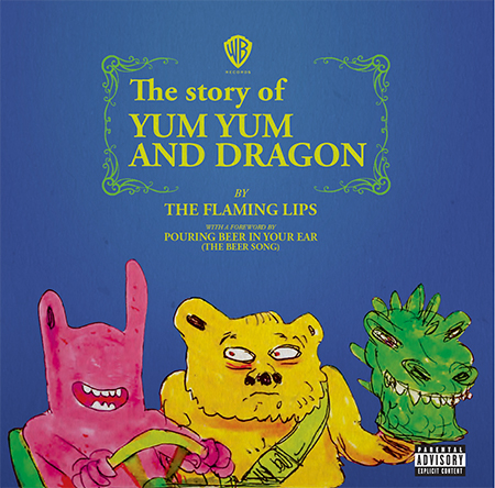 """The Story Of Yum Yum And Dragon , The Flaming Lips / 7"""" vinyl / 5000 copies"""