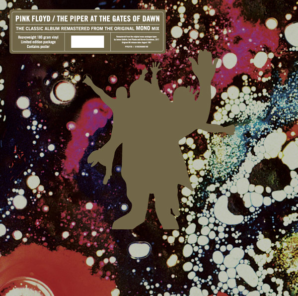 """The Piper At The Gates Of Dawn (Mono) , Pink Floyd / 180g 12"""" vinyl, complete with card envelope (featuring psychedelic design and gold embossed version of Syd Barrett graphic), and poster / 6000 copies"""