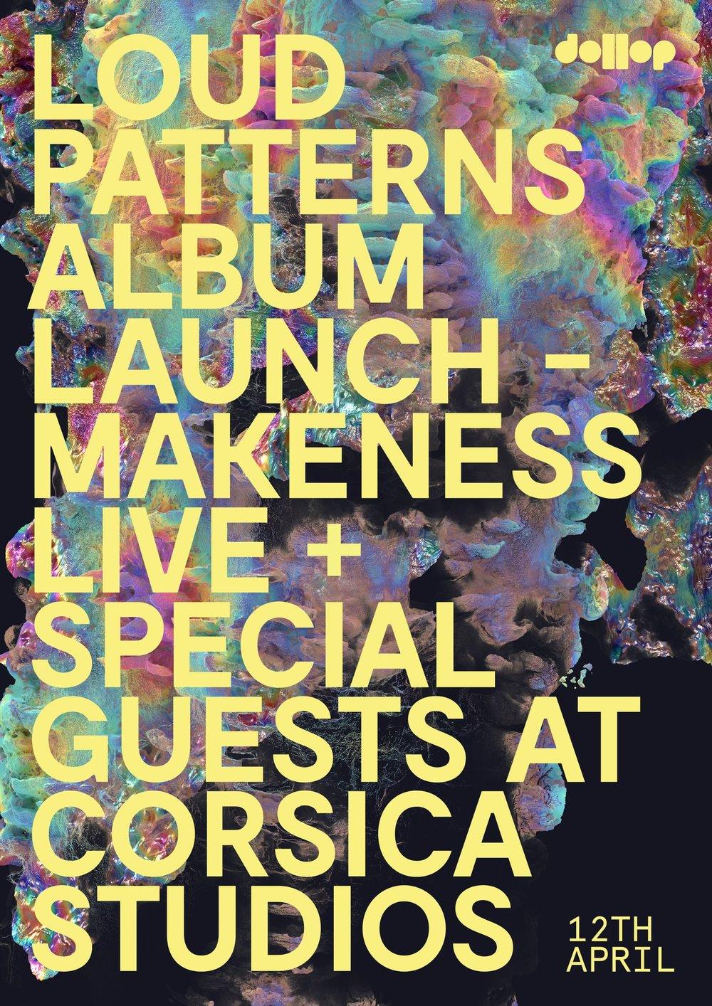 'Loud Patterns' album launch poster