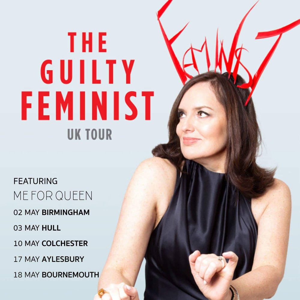 ME FOR QUEEN had been invited to appear at selected dates on the GUILTY FEMINIST PODCAST TOUR!! Mental! Tickets here: https://www.ticketmaster.co.uk/The-Guilty-Feminist-tickets/artist/2210104?