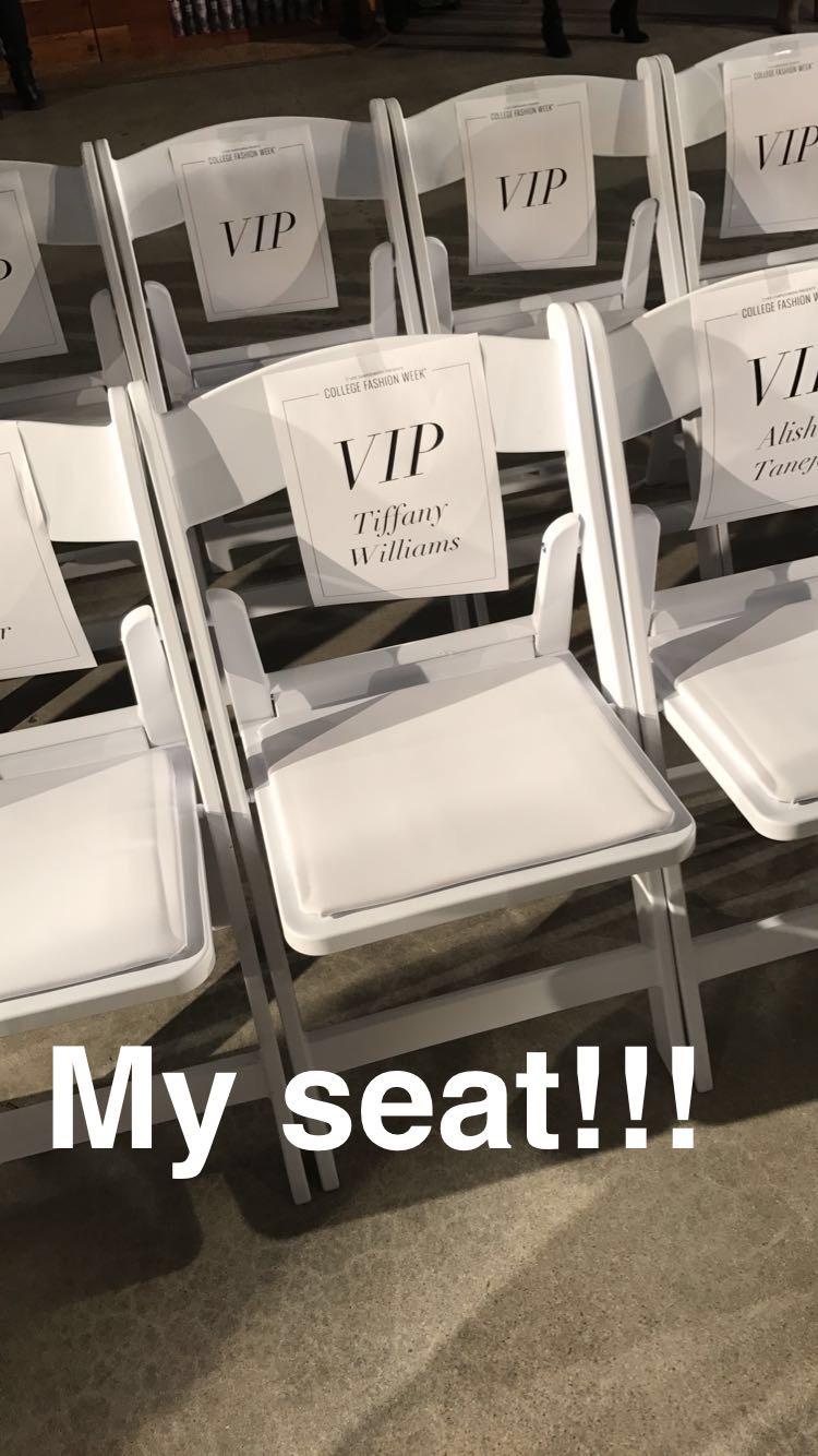 If you follow me on Snap Chat - Supa_starT or on IG @Glitzandglambytiff (on my insta Stories) you saw all of the fun on the runway during the show and me being my silly self. It was so cool to walk to the front row and see My Name on a Seat!!! (Ahhhh!!) The little joys in my Blogger Life...