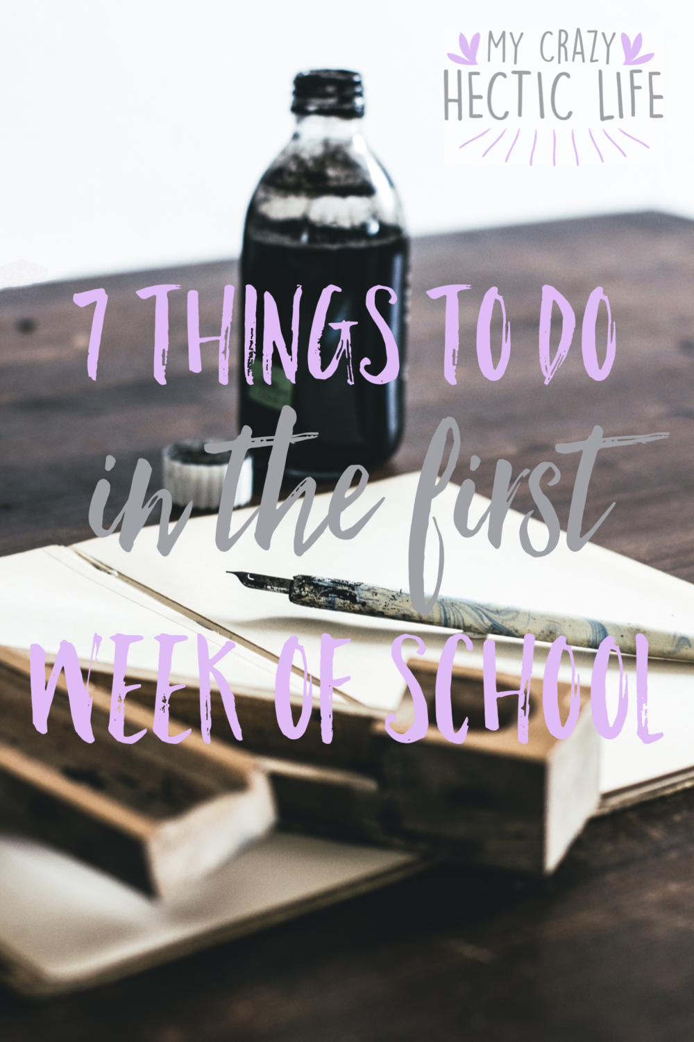 7 Things to do in the First 7 Days of School
