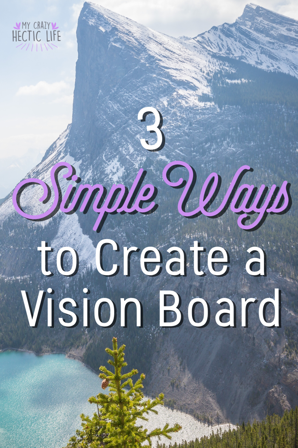 3 Simple Ways to Create a Vision Board