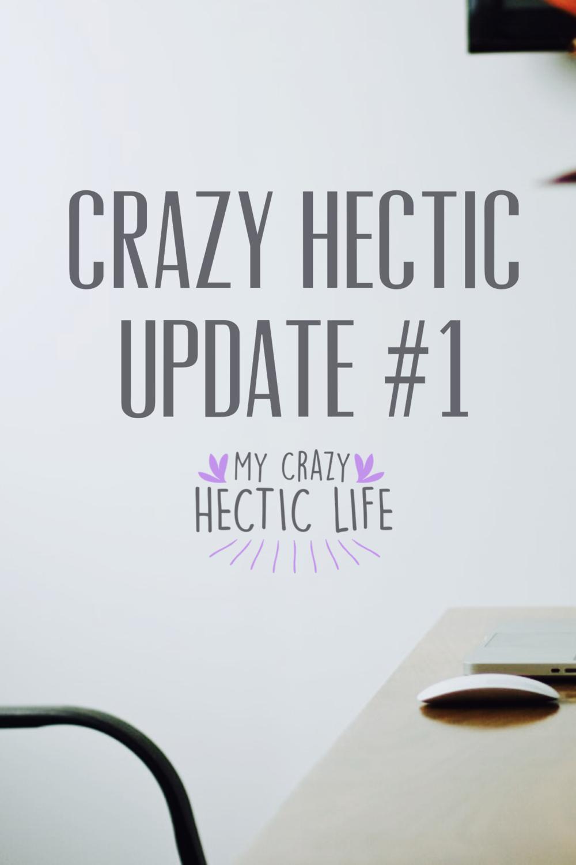 Crazy Hectic Update #1