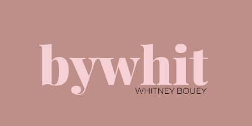 bywhit | whitney bouey