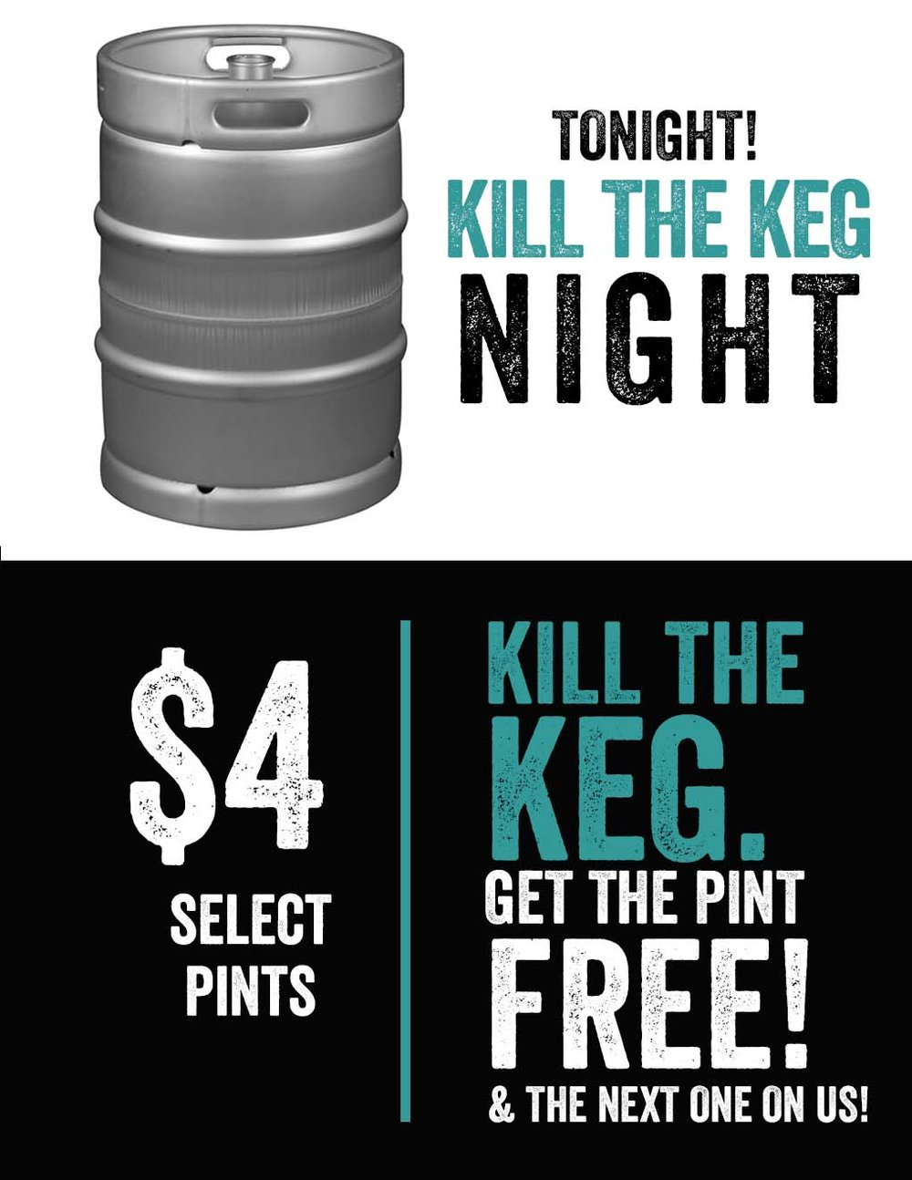 Come help us kill some kegs!  How it works?  Just buy the $4 featured promo pint...and if the keg blows during your pour, you get that pour (whether full or empty) ... AND your choice of another pint on us!