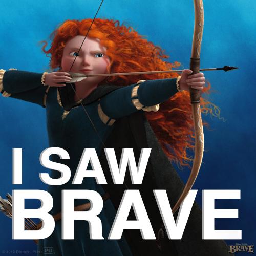I saw Brave