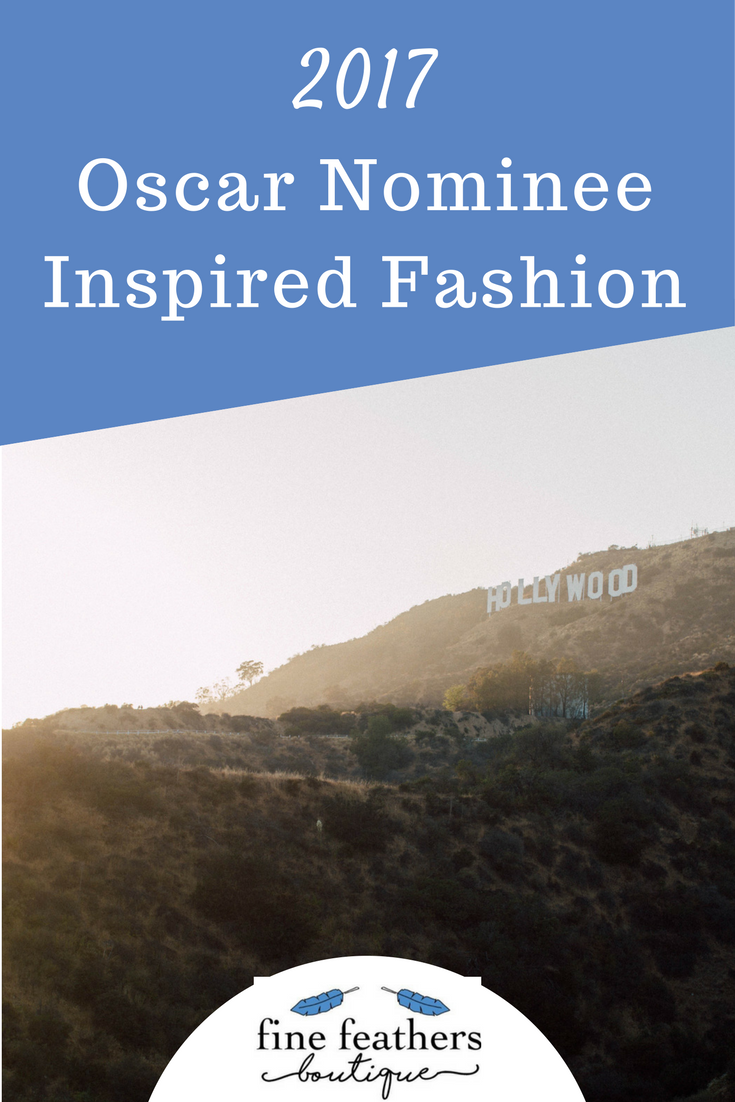 2017 Oscar Inspired Fashion
