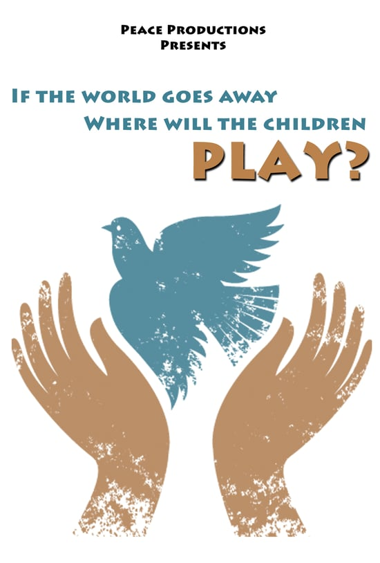 IF THE WORLD GOES AWAY WHERE WILL THE CHILDREN PLAY?  - The first meeting in one hundred years