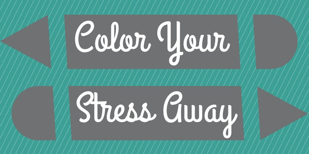 Color Your Stress Away.jpg