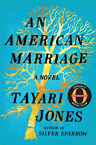 December 11th - An American Marriageby Tayari Jones