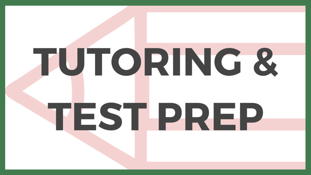Tutoring & Test Prep