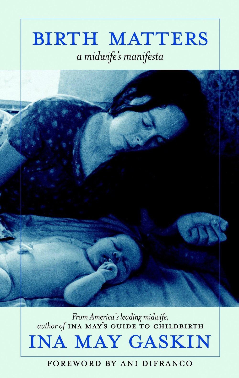 Birth Matters - Ina May Gaskin