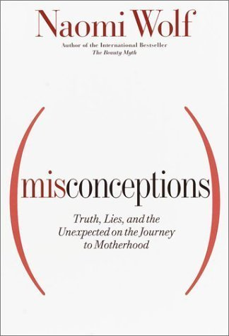 Misconceptions - Naomi Wolf