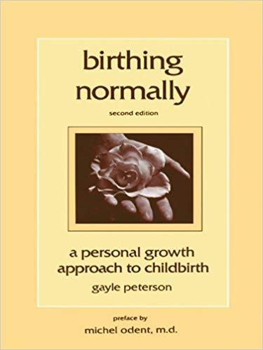 Birthing Normally - Michael Odent
