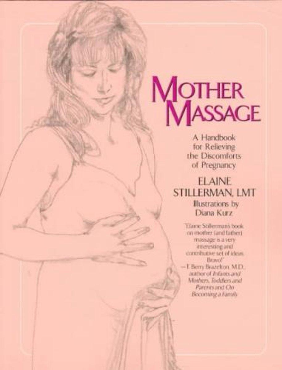 Mother Massage - Elaine Stillerman