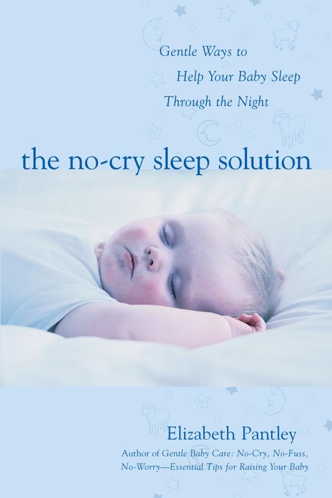 The No-Cry Sleep Solution - Elizabeth Pantley