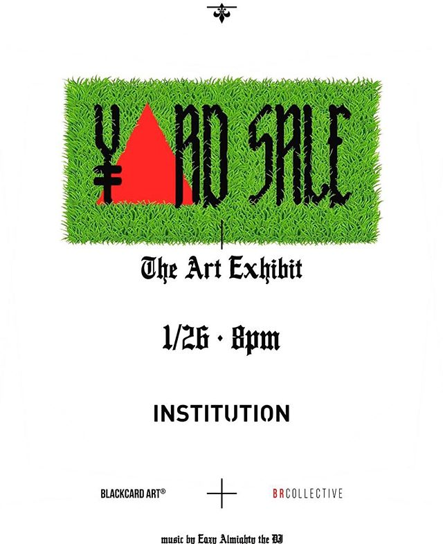 """VEGAS"" this Friday 1/26/18 @overthetoplv Will be Doing the Media Coverage for the ""Yard 🔺Sale"" An #ArtExhibit by @mrblackcardyards Present by @brcollective & @institution18b with @eazyalmightythedj on the 1's & 2's #art #culture #artistsoninstagram #overthetoplv #lasvegasstrip #hiphoplife #artshow #music #blackcardyards #yardsale"
