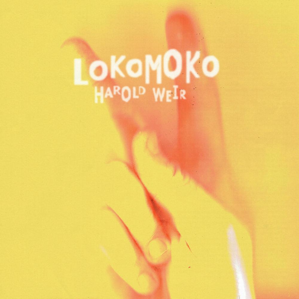 ODDWOP-05 ///  LOKOMOKO    Harold Weir