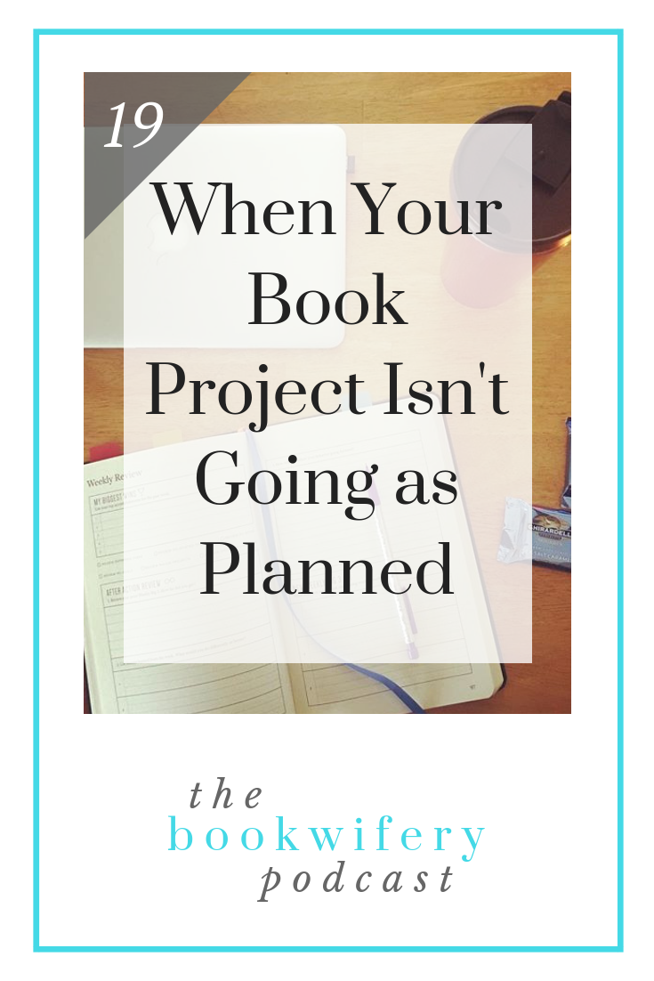 When Your Book Project Isn't Going as Planned
