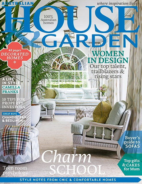 APRIL 2015  | 'WOMEN IN DESIGN' - AUSTRALIAN HOUSE & GARDEN