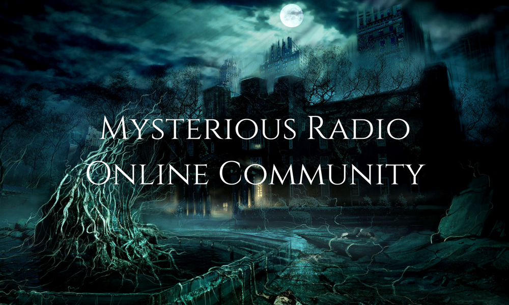mysterious radio, paranormal, ghosts, podcast, iTunes, podbean, patreon, supernatural, ghost stories, scary,scary stories, the occult, spirituality, psychics, mediums, life after death, iTunes podcasts, facebook, pinterest, podcast advertising, true crime