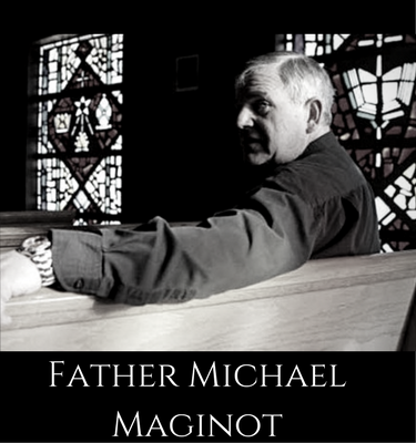 father michael maginot