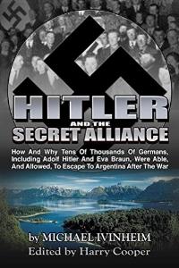 Hitler and the Secret Alliance