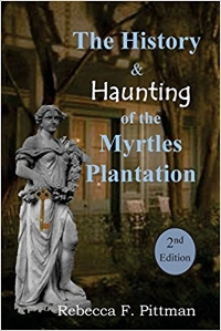 The History & Haunting of Myrtles Plantation