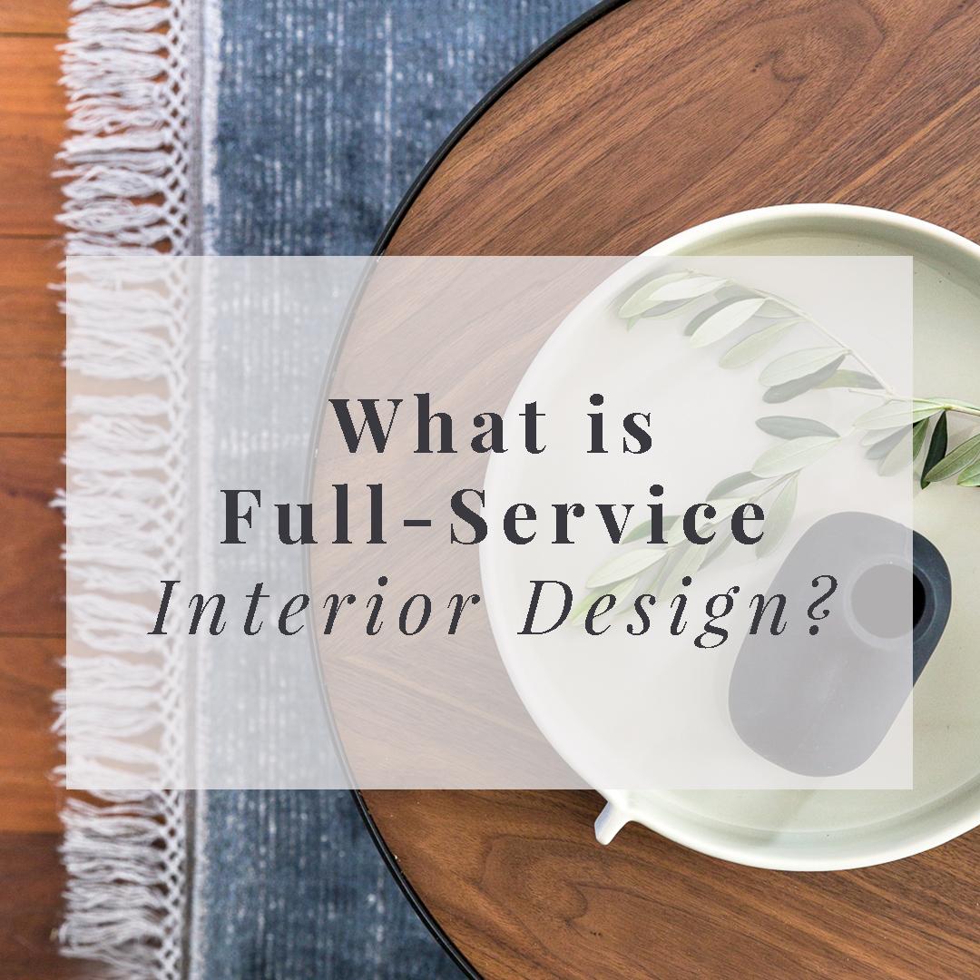 What Is Full Service Interior Design? U2014 Vellum Interiors | Full Service  Interior Design U0026 Styling Studio In Sydney U2022 Residential U2022 Design U0026  Decoration