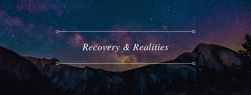 Recovery & Realities.png