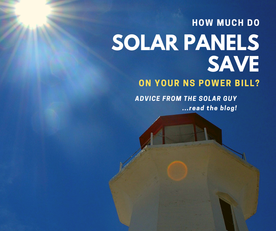 How Much Do Solar Panels Save On Nova Scotia Electricity Bills? — AZTEK  SOLAR LTD