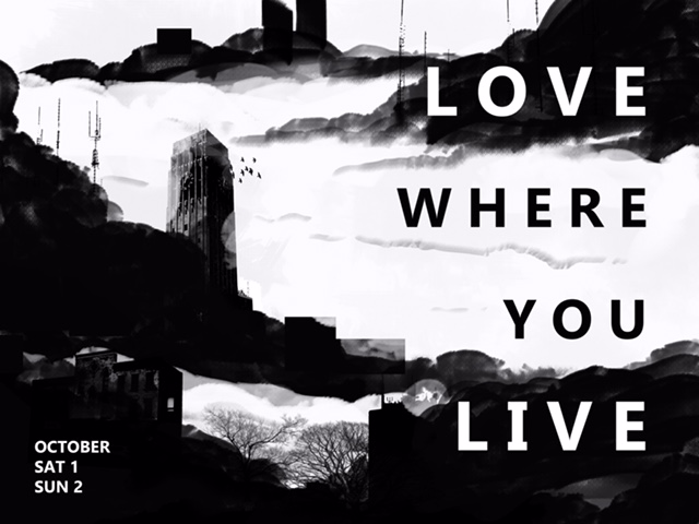 Sign up for  Love Where You Live Weekend  today! Cost is $25 per person, or $40 per family/couple.