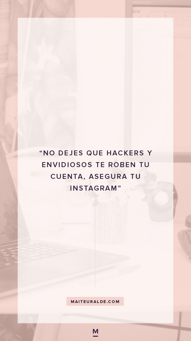 Asegurar cuenta de instagram contra hackers