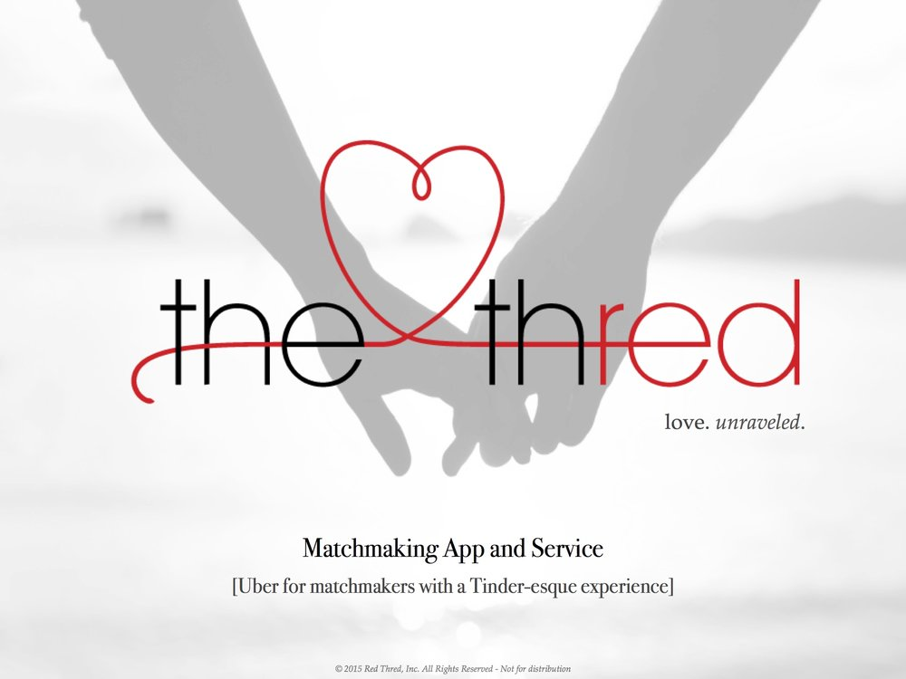 The Thred // internal documents  Developed market and brand strategy to pitch to investors in U.S. market for dating app.