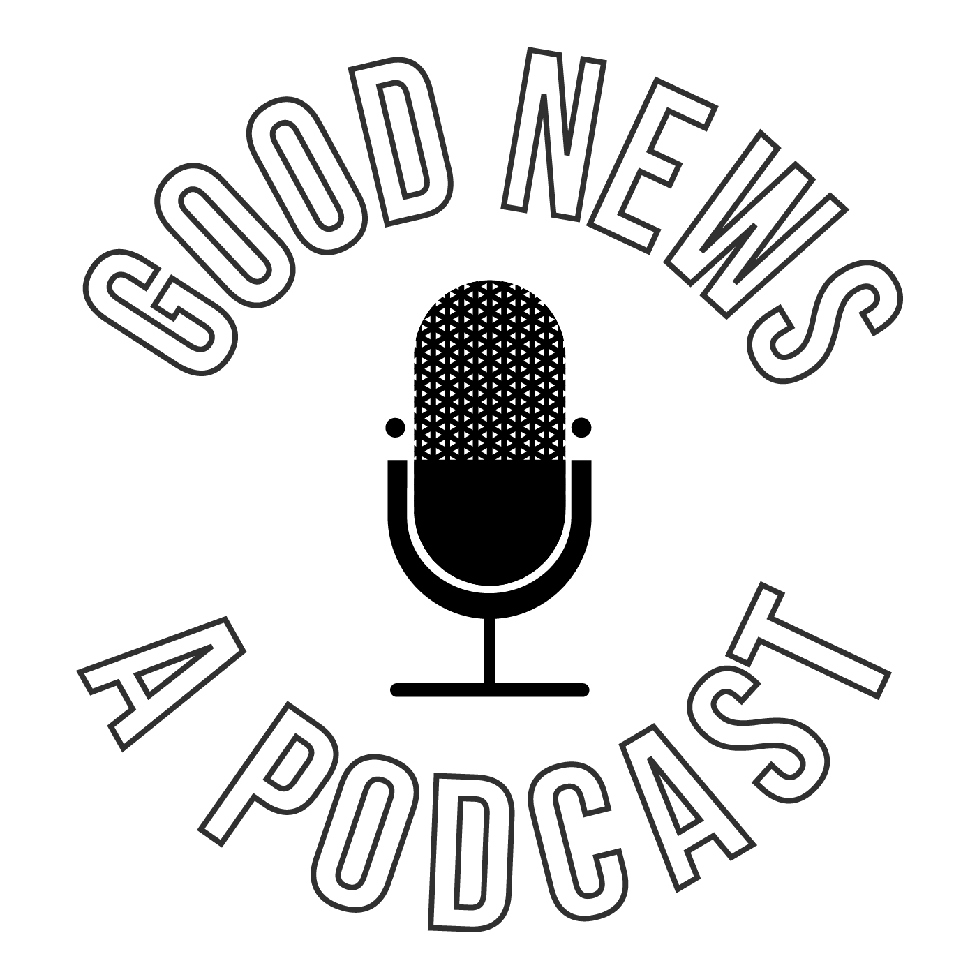 Good News - A Podcast