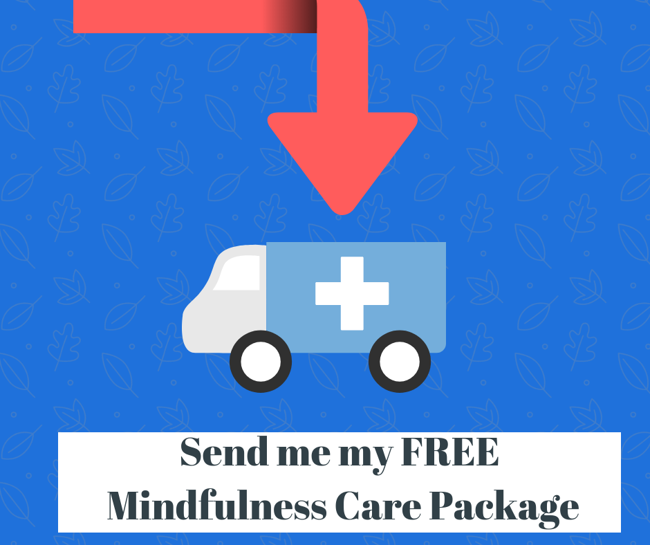 Send me my Mindfulness Care Package.png