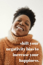 shift+your+negativity+bias+to+increase+your+happiness..jpg