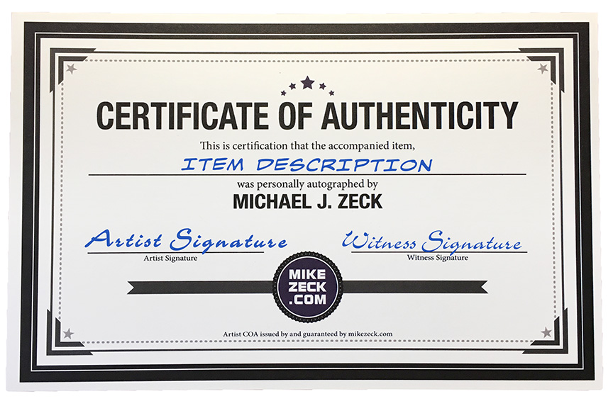 Signed certificates of authenticity mike zeck on an items order page there is now a pop up menu allowing you to select a coa as a 3 add on if you wish sample below yelopaper Image collections