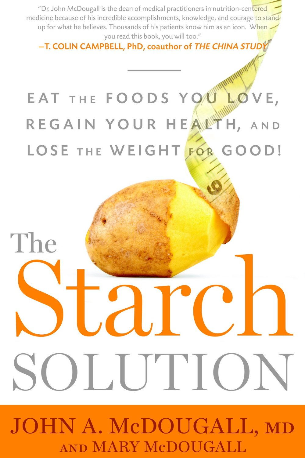 The Starch Solution, John McDougall